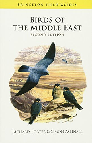 Compare Textbook Prices for Birds of the Middle East: Second Edition Princeton Field Guides 2 Edition ISBN 9780691148441 by Porter, Richard,Aspinall, Simon