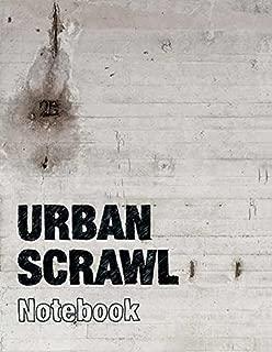 Urban Scrawl: Notebook