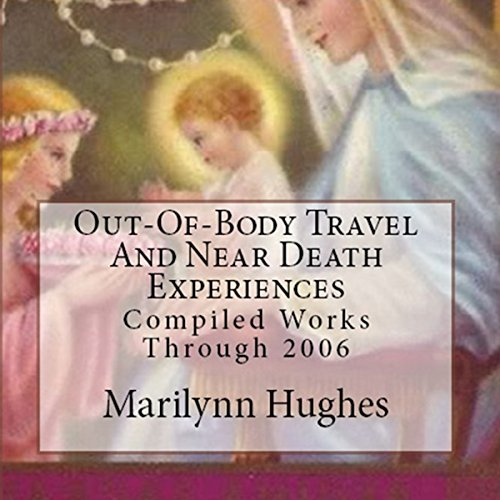 Near Death And Out-Of-Body Experiences (Auspicious Births And Deaths) cover art