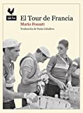 El tour de Francia: Documento histórico (Narrativas nº 31)