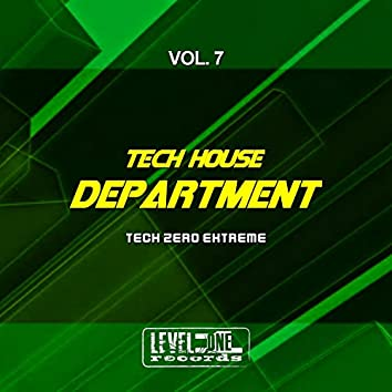 Tech House Department, Vol. 7 (Tech Zero Extreme)