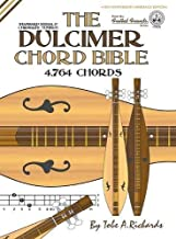 The Dulcimer Chord Bible: Standard Modal & Chromatic Tunings (Fretted Friends)