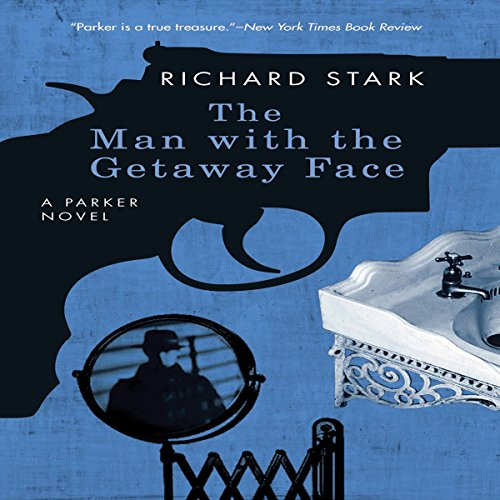 The Man with the Getaway Face audiobook cover art