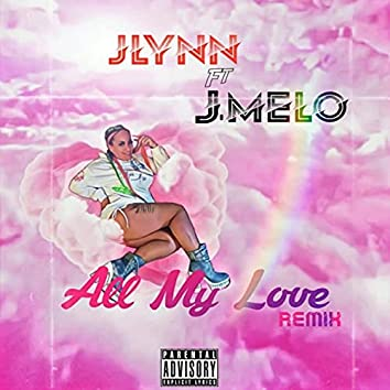 All My Love (Remix)