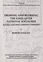 Drawing and Blurring the Lines After National Socialism: Austria and West Germany Compared (Miller Memorial Lectures)