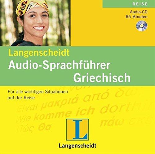 Langenscheidt Audio-Sprachführer Griechisch: Für alle wichtigen Situationen auf der Reise