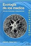 Ecologia de los medios: Entornos, evoluciones e interpretaciones: 500442 (Comunicación)
