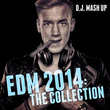 EDM 2014: The Collection