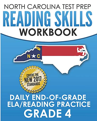 Compare Textbook Prices for NORTH CAROLINA TEST PREP Reading Skills Workbook Daily End-of-Grade ELA/Reading Practice Grade 4: Preparation for the EOG English Language Arts/Reading Tests  ISBN 9781729287514 by Hawas, E.