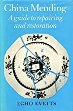 China mending: A guide to repairing and restoration