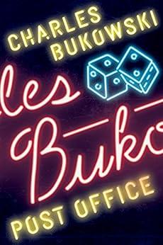 Post Office: A Novel by [Charles Bukowski]