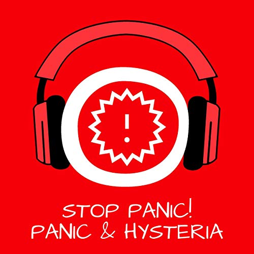 Stop Panic! Panik und Hysterie stoppen mit Hypnose cover art