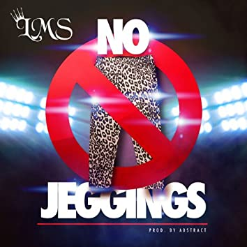 No Jeggings