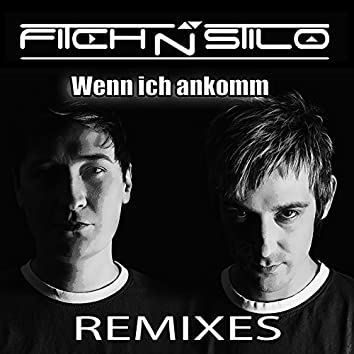 Wenn ich ankomm (Remixes)