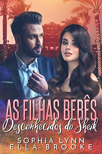 As Filhas Bebês Desconhecidas do Sheik (Portuguese Edition)