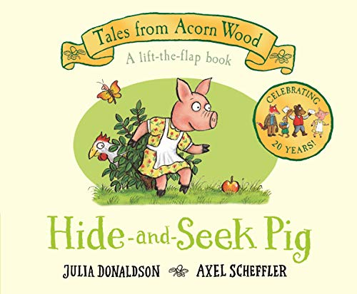 Hide-and-Seek Pig: 20th Anniversary Edition (Tales From Acorn Wood)
