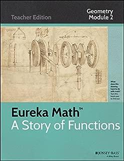 Eureka Math Story of Fuctions Geometry Module 2 Teacher Edition Similarity, Proof and Trigonometry
