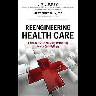 Reengineering Health Care cover art