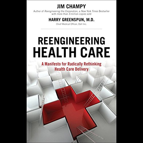 Reengineering Health Care  audiobook cover art