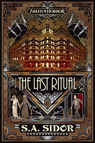 The Last Ritual: An Arkham Horror Novel (English Edition)