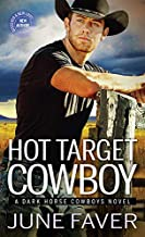 Hot Target Cowboy (Dark Horse Cowboys Book 2)