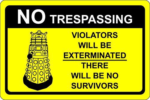 """Dr Who Dalek Warnschild, mit Aufschrift """"No Trespassing"""", 1,2mm harter Kunststoff,300 x 200mm"""