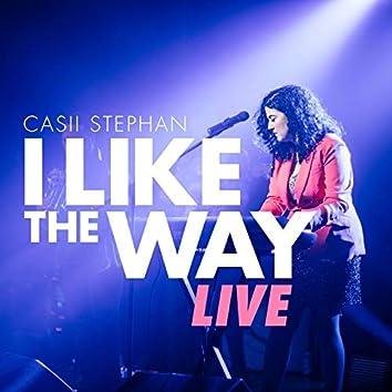 I Like the Way (Live)