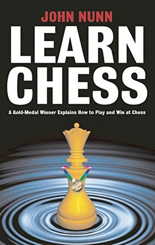 Compare Textbook Prices for Learn Chess Illustrated Edition ISBN 9781901983302 by Nunn, John