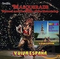 Masquerade & Y Viva Espana