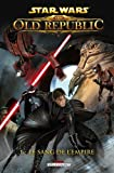 Star Wars - The old Republic T01 - Le sang de l'empire de Alexander Freed (7 septembre 2011) Poche