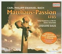 Bach, CPE - St Matthew Passion by Dewald/Jordan/Kupher/Sing-Akademie zu Berlin/Zelte (2008-12-15)