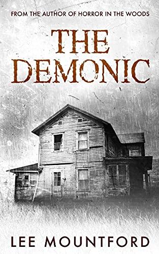 The Demonic (Supernatural Horror No…