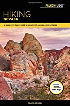 Hiking Nevada: A Guide to State's Greatest Hiking Adventures (State Hiking Guides Series)