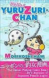 Hello! YURUZURI-CHAN: THE LOOSE FISHING ANGLER (English Edition)