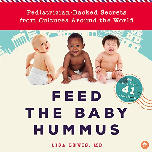 Feed the Baby Hummus audiobook cover art