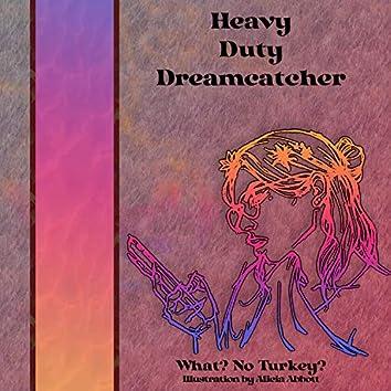 Heavy Duty Dreamcatcher