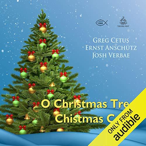 O Christmas Tree Christmas Carol audiobook cover art