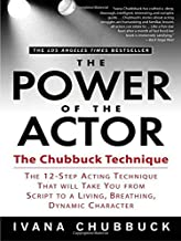 The Power of the Actor: The Chubbuck Technique — The 12-Step Acting Technique That..