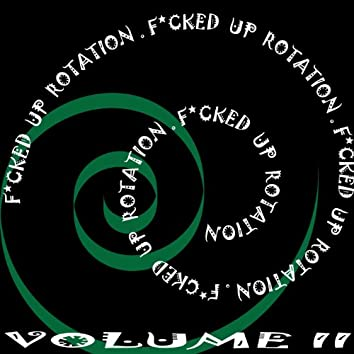 F *CkeD up Rotation, Vol. 2