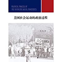 American social movements in the political process(Chinese Edition)