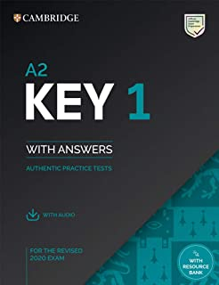 A2 Key 1 for the Revised 2020 Exam Student's Book with Answers with Audio with Resource Bank: Authentic Practice Tests (KE...