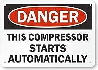 安全標識-危険-このコンプレッサーは自動的に始動します。インチ金属錫サインUV保護および耐候性、通知警告サイン