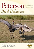 Peterson Reference Guide to Bird Behavior (Peterson Reference Guides)