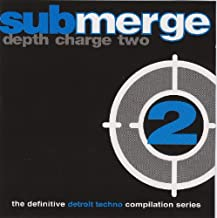 Depth Charge 2 (The Definitive Detroit Techno Compilation Series)