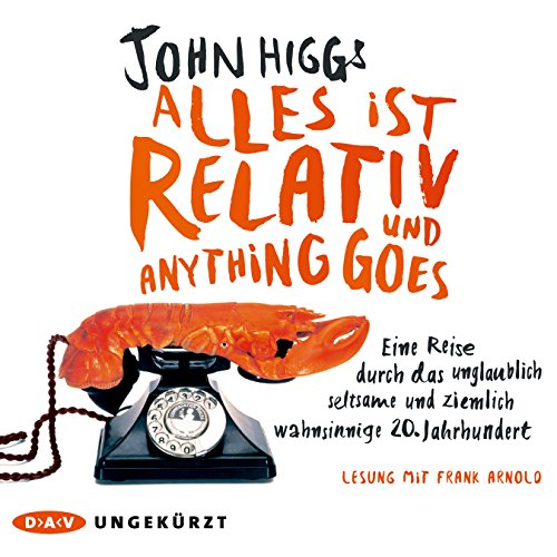Alles ist relativ und anything goes audiobook cover art
