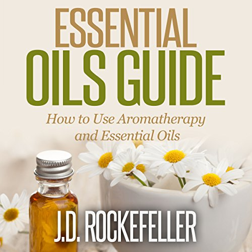 Essential Oils Guide     How to Use Aromatherapy and Essential Oils, Essential Oils and Aromatherapy Series              By:                                                                                                                                 J.D. Rockefeller                               Narrated by:                                                                                                                                 Robert Driver                      Length: 57 mins     20 ratings     Overall 4.4