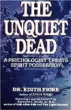 By Edith Fiore - Los muertos intranquilos: un psicólogo trata la posesión del...