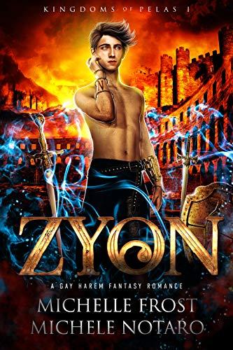 Zyon (Kingdoms Of Pelas Book 1) (English Edition)