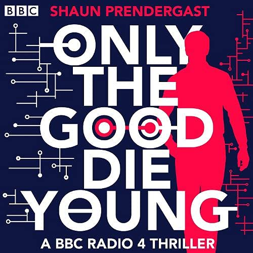 Only the Good Die Young cover art
