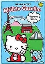 Hello Kitty - Birlikte Gezelim: Boyama Kitabi